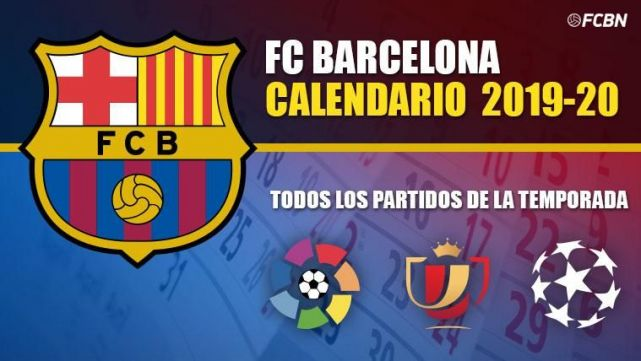 Calendario Barcellona 2020.Calendar Fc Barcelona 2019 2020 All The Parties Of The Season