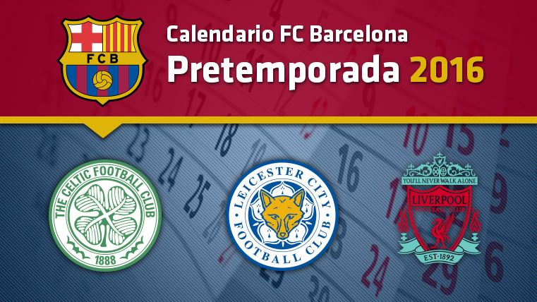 Calendario Del Barcelona.Calendario Fc Barcelona Pretemporada 2016