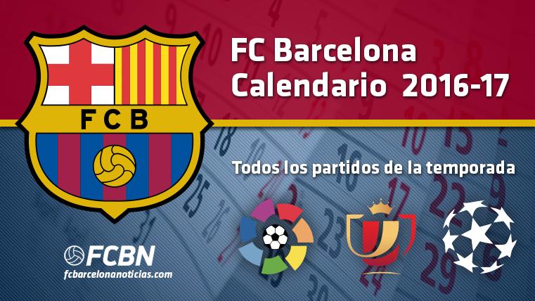 Calendario FC Barcelona 2016-2017 - Todos los partidos de la temporada