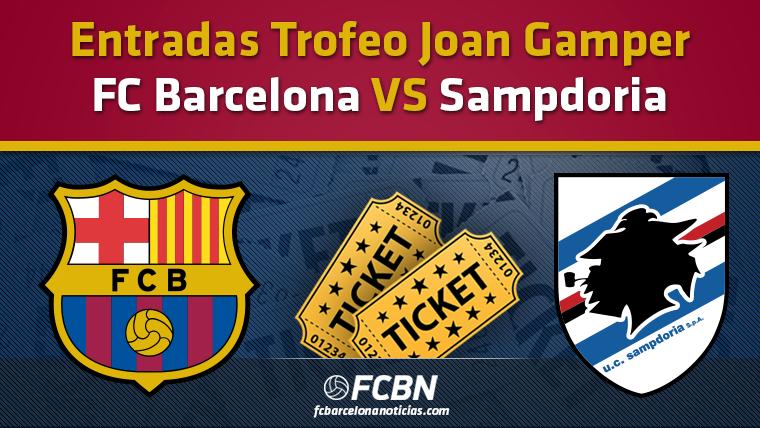 Entradas Gamper 2016 - FC Barcelona vs Sampdoria