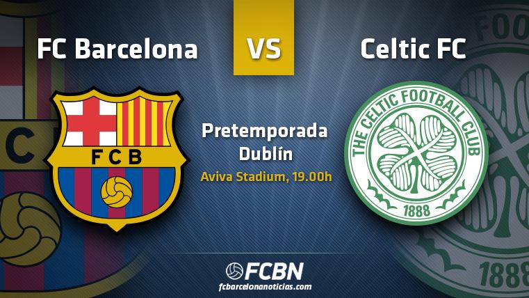 La previa del partido: FC Barcelona vs Celtic FC