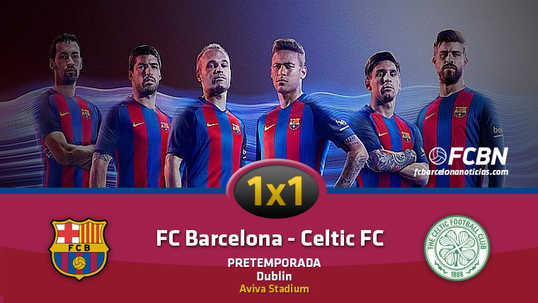 El 1x1 del FC Barcelona frente al Celtic de Glagow