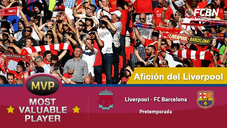 "La afici�n ""red"", MVP del Liverpool FC-FC Barcelona"