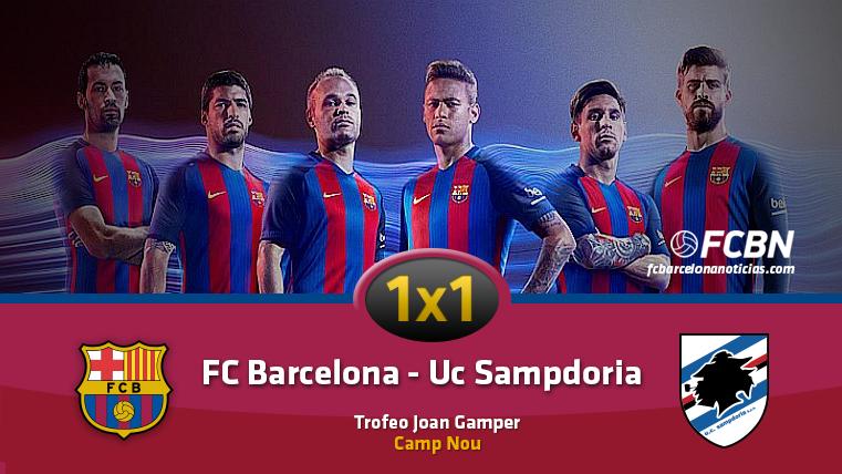 El 1x1 del FC Barcelona frente a la UC Sampdoria
