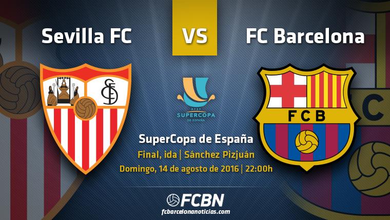 La previa del partido: Sevilla vs Barcelona (Supercopa)