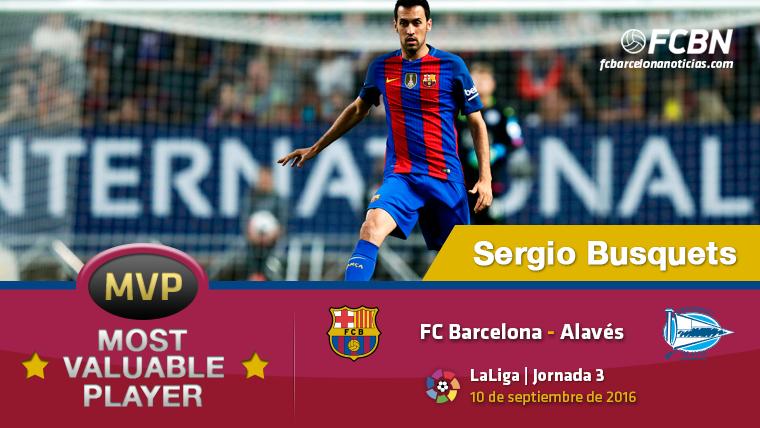 Sergio Busquets, el MVP del FC Barcelona-Alav�s