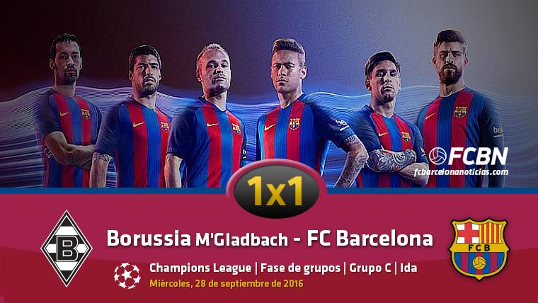 El 1x1 del FC Barcelona contra el Borussia M�nchengladbach