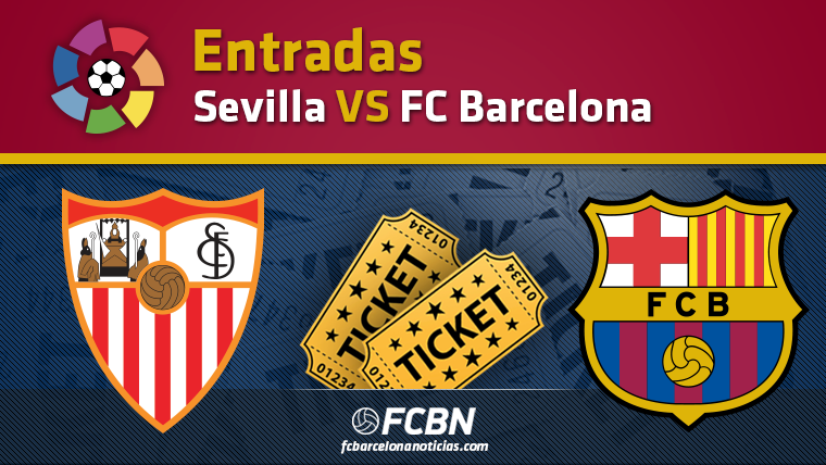 Entradas Sevilla vs FC Barcelona