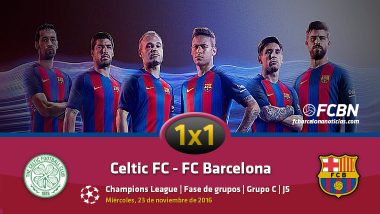 El 1x1 del FC Barcelona frente al Celtic de Glasgow