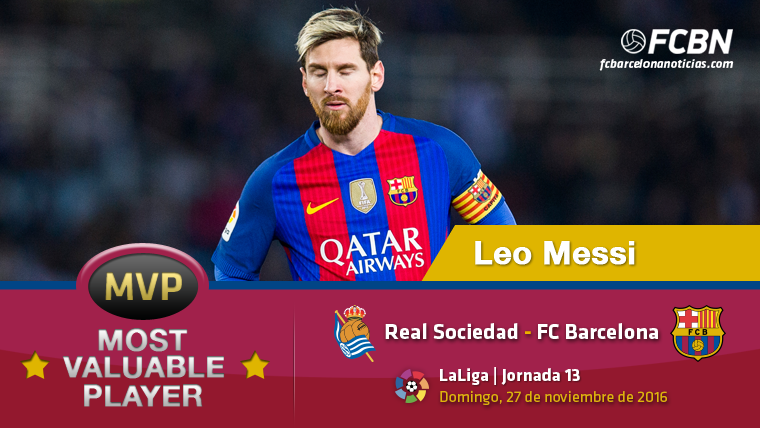 "Leo Messi, el ""MVP"" del FC Barcelona contra la Real Sociedad"