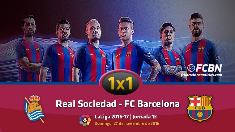 El 1x1 del FC Barcelona frente a la Real Sociedad en Anoeta