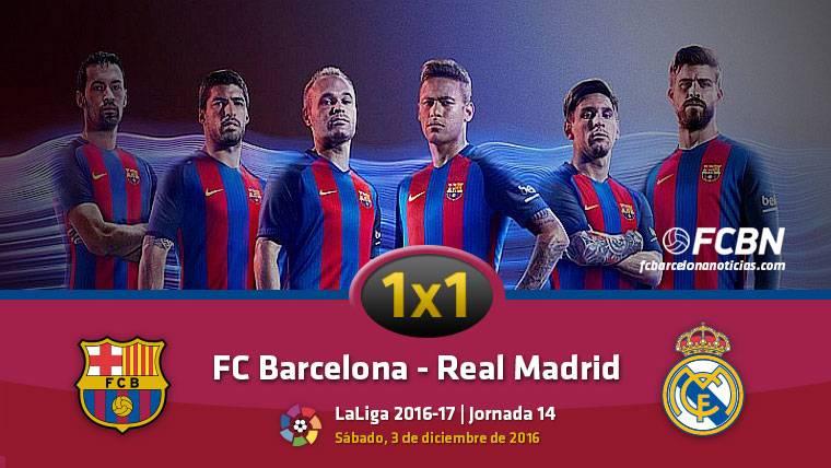 El 1x1 del FC Barcelona frente al Real Madrid en Liga