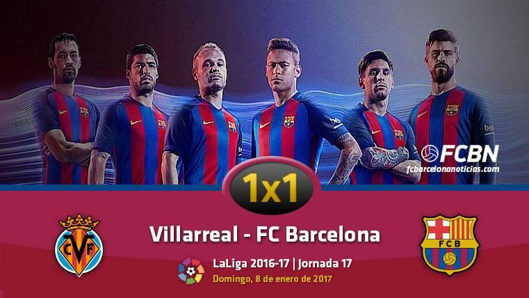 El 1x1 del FC Barcelona frente al Villarreal (Liga J17)