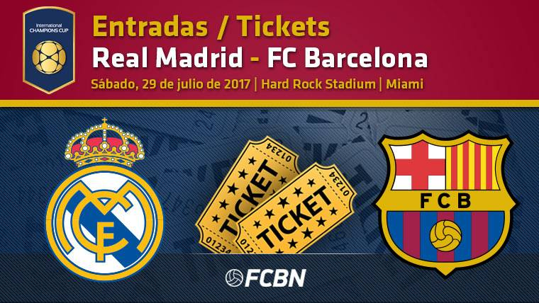 Entradas Real Madrid vs FC Barcelona - International Champions Cup