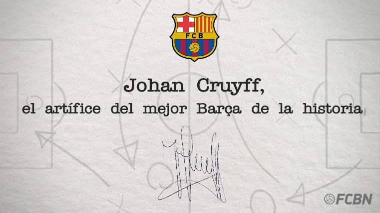Johan Cruyff, creador del mejor FC Barcelona de la historia