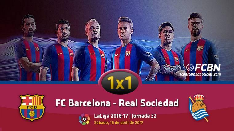 El 1x1 del FC Barcelona frente a la Real Sociedad (Liga J32)
