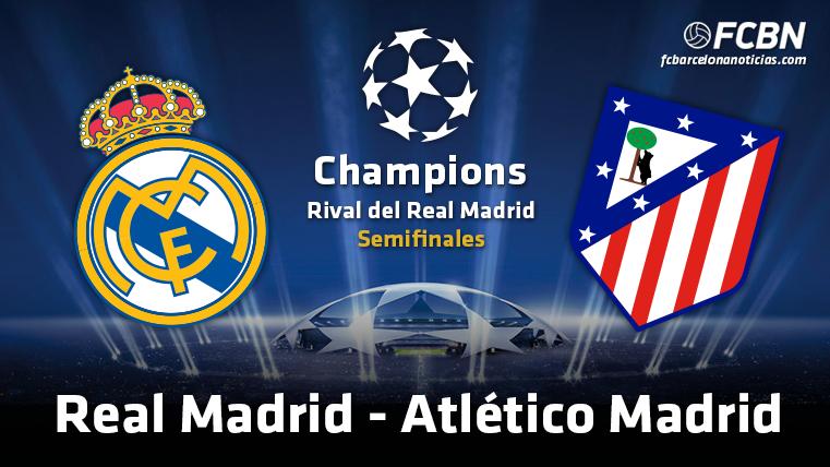 El Real Madrid se enfrentará al Atlético de Madrid en las semifinales de la Champions League