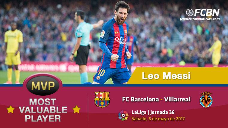 """Leo Messi, el """"MVP"""" del FC Barcelona frente al Villarreal"""