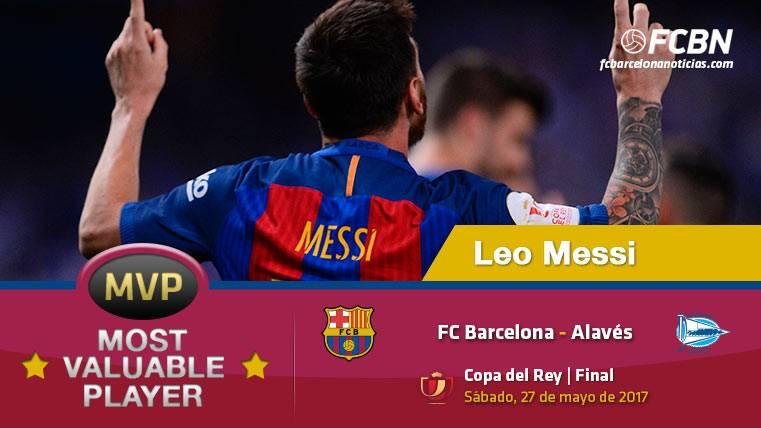 Leo Messi, el MVP del FC Barcelona ante el Alavés en la final de Copa del Rey