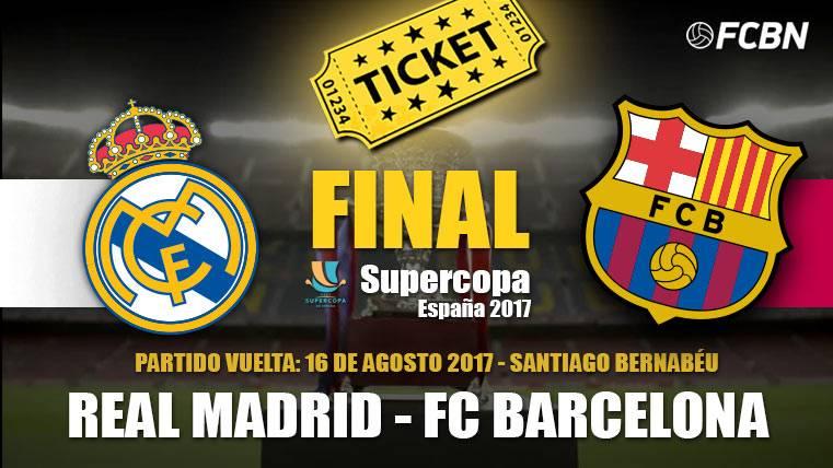 Entradas Real Madrid-Barça: Supercopa de España 2017