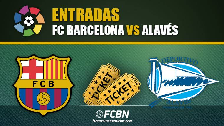 Entradas FC Barcelona vs Alavés