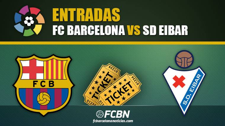 Entradas FC Barcelona vs Eibar - LaLiga Santander 2018-2019