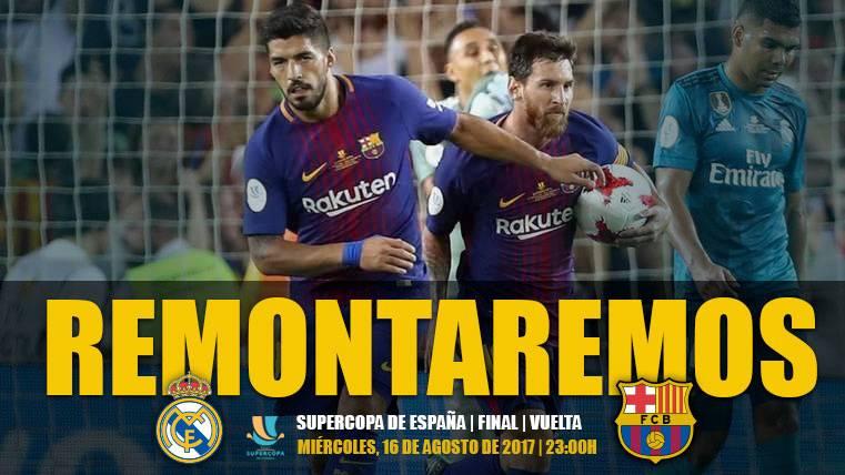 ESPÍRITU: El Barça, a conquistar Madrid con una remontada épica