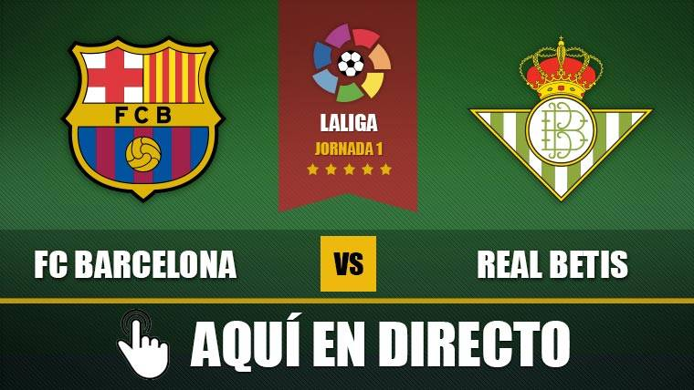 FC Barcelona - Real Betis EN DIRECTO
