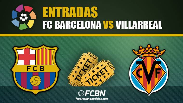 Entradas FC Barcelona vs Villarreal - LaLiga Santander 2018-2019