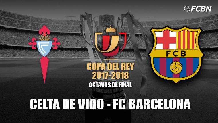 El FC Barcelona se enfrentará al Celta en los octavos de Copa