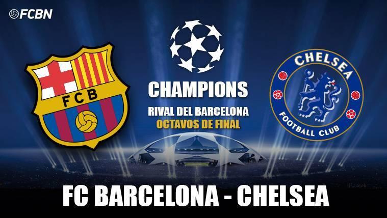 El FC Barcelona se medirá al Chelsea en el Camp Nou en octavos de Champions