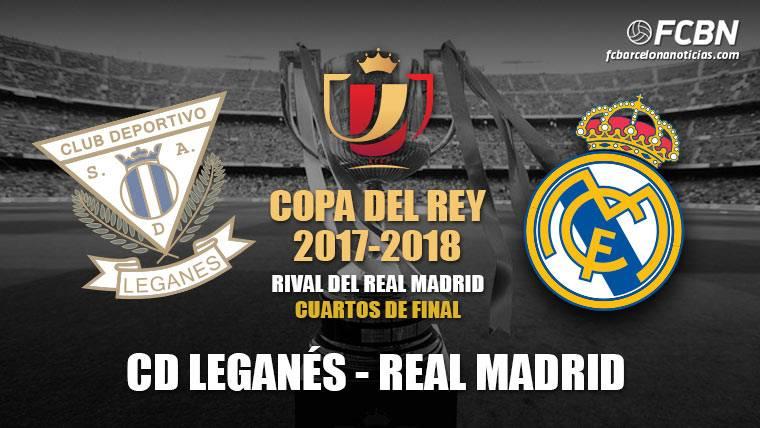 Leganés-Real Madrid, en cuartos de final de Copa del Rey