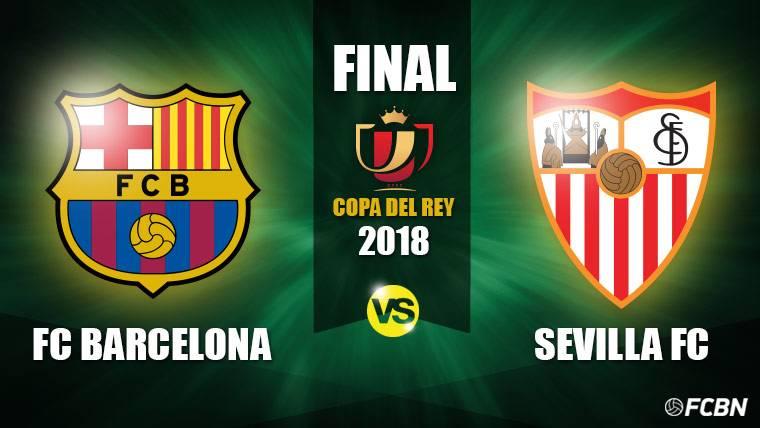 FC Barcelona-Sevilla, la final de la Copa del Rey 2017-18