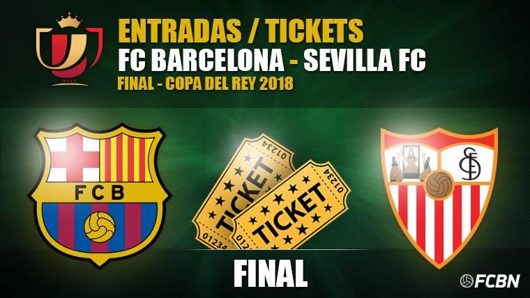 Entradas Final Copa del Rey 2018 - FC Barcelona vs Sevilla