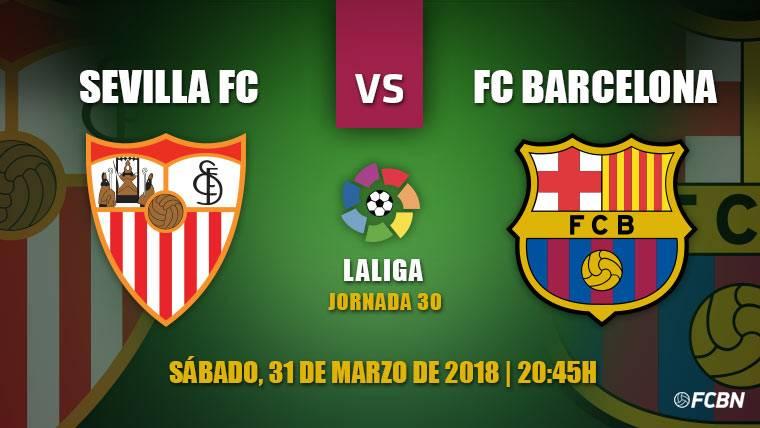 El Sevilla, duro escollo del Barça en Liga antes de medirse a la Roma