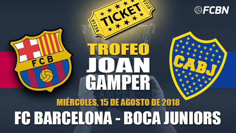 Entradas Gamper 2018 - FC Barcelona vs Boca Juniors