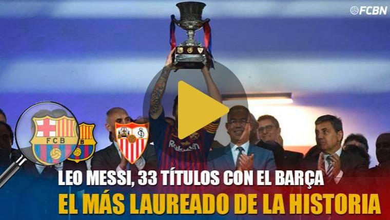 Messi, el más laureado de la historia del Barça con 33 títulos