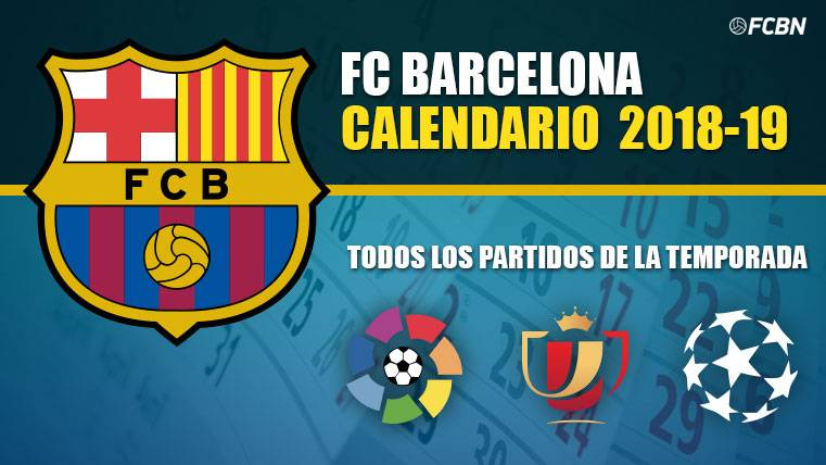 Calendario Del Barca.Calendar Fc Barcelona 2019 2020 All The Parties Of The Season