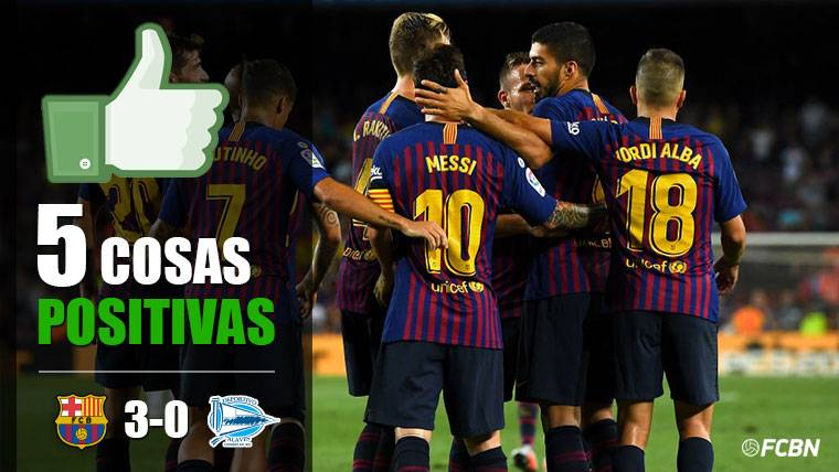 Las cinco cosas positivas del FC Barcelona-Deportivo Alavés