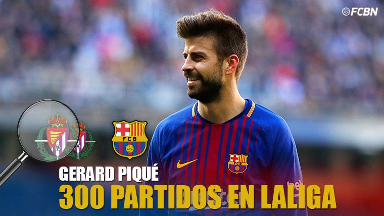 Gerard Piqué llega a los 300 partidos en Primera División