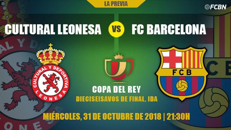 Previa del Cultural Leonesa-FC Barcelona de la ida de dieciseisavos de Copa