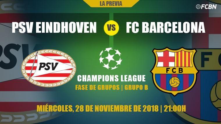 PSV-Barcelona: Ser primeros de grupo, el siguiente paso a dar en la Champions League