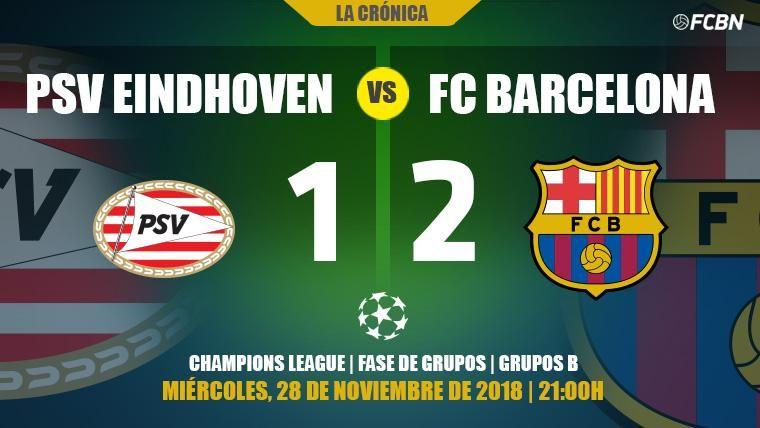 Messi reina en el caos de Eindhoven y confirma al Barça como primero del Grupo B (1-2)