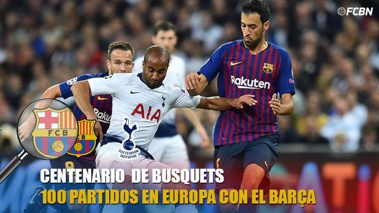 Sergio Busquets, 100 partidos con el FC Barcelona en Europa