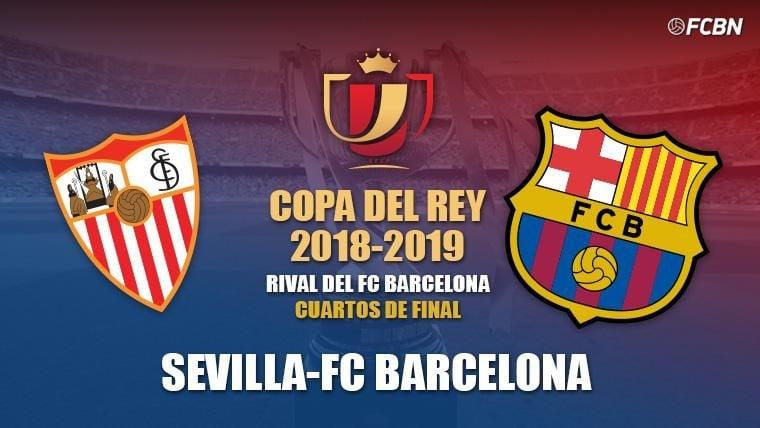 El Barcelona se enfrentará al Sevilla en cuartos de final de la Copa del Rey 2018-19