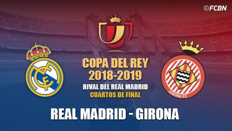 El Girona será el rival del Real Madrid en los cuartos de final de la Copa del Rey
