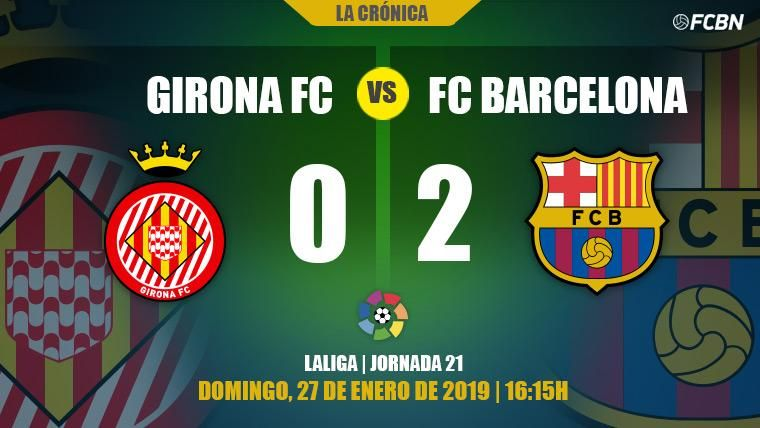 Victoria del Barça en Montilivi por 0-2
