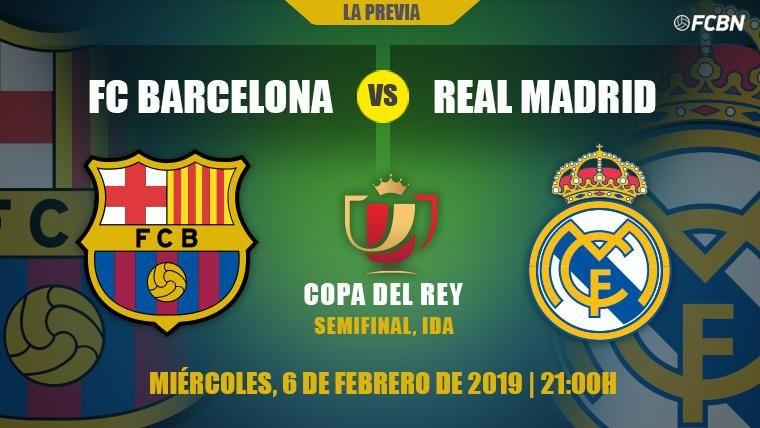 FC Barcelona y Real Madrid arrancan en el Camp Nou su primer asalto a la Copa