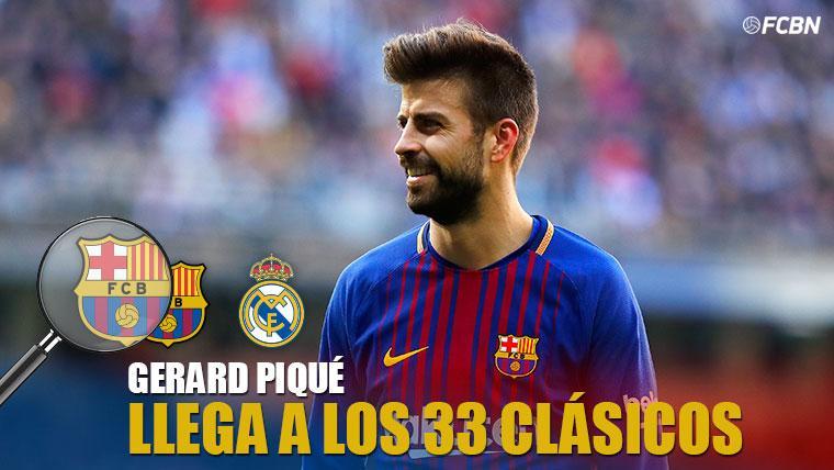 Gerard Piqué, el gran veterano de los Clásicos en el Barcelona