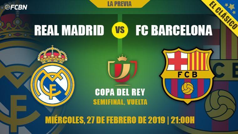 Un Clásico en el Bernabéu decide al primer finalista de la Copa del Rey 2018-19